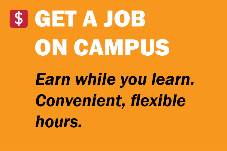 Get an On-Campus Job